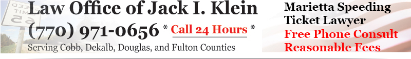 Law Office of Jack I. Klein - Marietta, Cobb County Georgia DUI and Speeding Ticket Lawyer